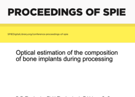 Optical estimation of the composition of bone implants during processing